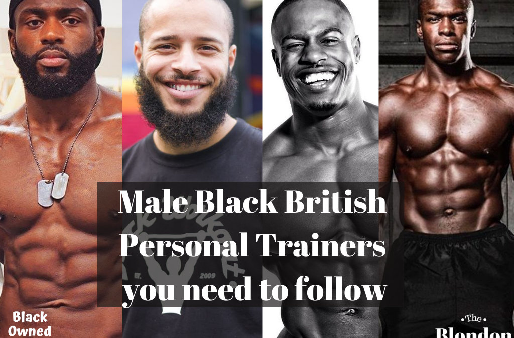 Black British Personal Trainers To Follow